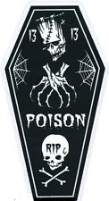 Poison Coffin 13 STICKER Decal Frankenstein Skull Cross Bones Eric Pigors PG65