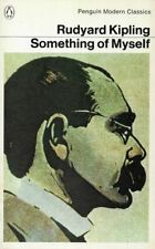 RUDYARD KIPLING Something of Myself: For My Friends, Known And Unknown 1977 SC B