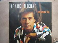 FRANK MICHAEL 45 TOURS BELGIQUE UN AMOUR FOU