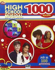 High School Musical. 1000 adesivi - Disney - Libro nuovo in offerta!