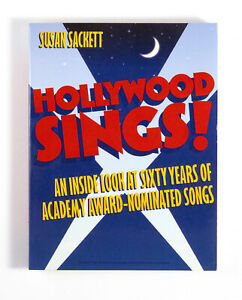 HOLLYWOOD SINGS!  BY SUSAN SACKETT