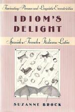 Idioms Delight: Fascinating Phrases and Linguisti