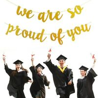 1pcs Beautiful Decor We Are So Proud Of You Graduation Party Banner for Party