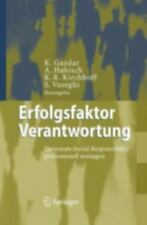 Erfolgsfaktor Verantwortung: Corporate Social Responsibility Professionell Ma...