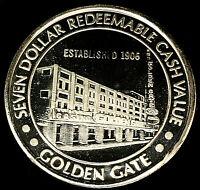.999 $7 Silver Strike • Golden Gate Casino •Vegas•Casino • no guy wires  (Var 1)