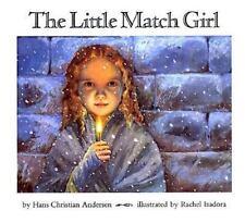 The Little Match Girl by Andersen, Hans Christian