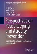 PERSPECTIVES ON PEACEKEEPING AND ATROCITY PREVENTION - NEW HARDCOVER BOOK