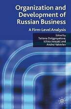 Organization and Development of Russian Business: A Firm-Level Analysis, New,  B