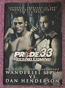 MMA Program PRIDE.33 Dan Henderson  vs.Wanderei Silva