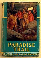 Mowery, William - Paradise Trail - 1938 - HC/VG - vintage!