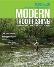 Modern Trout Fishing: Advanced Tactics and Strategies for Today's Fly Fisher...