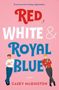 Mcquiston Casey-Red White & Royal Blue BOOK NEUF