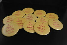 "Lot of 12 ""6 Feet Away"" Buttons pins Irregular Free S/H Health Warning virus"