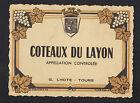 """ETIQUETTE ANCIENNE de VIN """"COTEAUX du LAYON"""" G. LHOTE à TOURS (37)"""