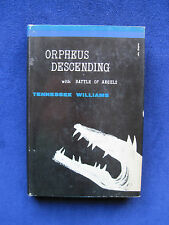 TENNESSEE WILLIAMS - Orpheus Descending with Battle of Angels