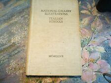 National Gallery Illustrations. Italian School. 1937. Hardback. Over 700 repro's
