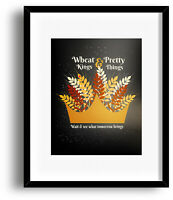 Song Lyrics Art Music Quote Modern Print Poster - Wheat Kings by Tragically Hip