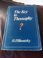 The Key to Theosophy, H. P. Blavatsky, Good Condition Book 1970s