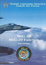 Opuscolo mig-29 solista display team 1994, Czech air force, MOLTO RARO, VERY RARE!