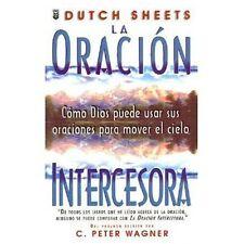 La Oracion Intercesora by Donald Sheets (1997, Paperback)