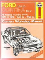 FORD CORTINA MK4 & MK5 1.6L 2.0L MODELS from 1976-83 WORKSHOP MANUAL by HAYNES