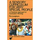 A Sensory Curriculum for Very Special People (Human Hor - Paperback NEW Longhorn