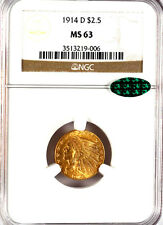 1914-D $2.50 MS63 NGC-CAC-927 IN HIGHER GRADE