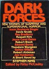 DARK FORCES•Kirby McCauley, ed.•Hardcover 1st•Stephen King, Robert Bloch, et al.