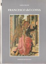 Andrea Bacchi Francesco del Cossa edizioni dei Soncino  1991  6126
