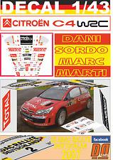 DECAL 1/43 CITROEN C4 WRC D.SORDO R. DEUTSCHLAND 2007 DnF (07)
