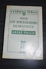 Pour un socialisme humaniste - André Philip