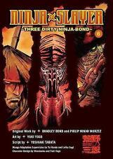 Ninja Slayer, Vol. 6: Three Dirty Ninja-Bond, Bradley Bond, New Book