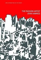 The Passion Artist: By Hawkes, John