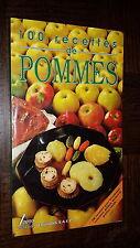 100 RECETTES DE POMMES - Aurette Siméon de Robert 1989
