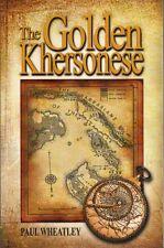 The Golden Khersonese - Paul Wheatley