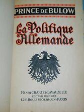 Prince de Bülow: la Politique Allemande. 1914. Bel ex. relié 1/2 maroquin à coin