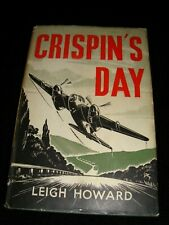 Crispin's Day by Leigh Howard 1st Ed. Hb. + DJ. 1952