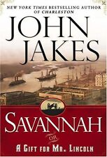 Savannah or A Gift For Mr Lincoln by John Jakes