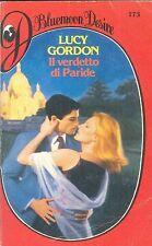 IL VERDETTO DI PARIDE - LUCY GORDON - BLUEMOON DESIRE N° 173