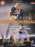 PUBLICITÉ 1996 RTL AVEC JOHNNY HALLYDAY DESTINATION CONCERT UNIQUE A LAS VEGAS