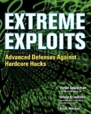 Extreme Exploits: Advanced Defenses Against Hardcore Hacks (Hacking Exposed) (Pa