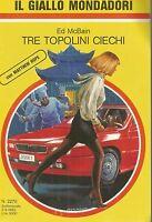 (Ed McBain) Tre topolini ciechi 1992 il giallo n.2270