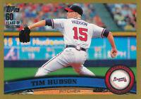 Tim Hudson 2011 Topps Gold #77 Atlanta Braves baseball card /2011