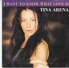 CD SP 2T TINA ARENA *I WANT TO KNOW WHAT LOVE IS*