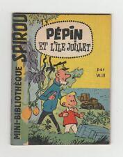 Will Pépin et l'ile juillet   mini-récit Spirou 26 TBE