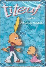 DVD TITEUF contre les bébés mutants NEUF