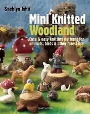 Mini Knitted Woodland by Sachiyo Ishii (Paperback, 2014)