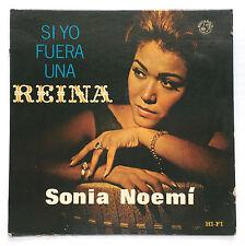 Sonia Noemi Si Yo Fuera Una Reina Latin Pop SONA RICO 1963 Puerto Rico