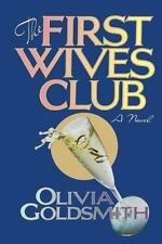 The First Wives Club Olivia Goldsmith 1992 Hardcover 1st edition later movie