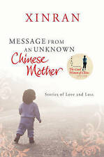 Message from an Unknown Chinese Mother: Stories of Loss and Love,Xinran,New Book